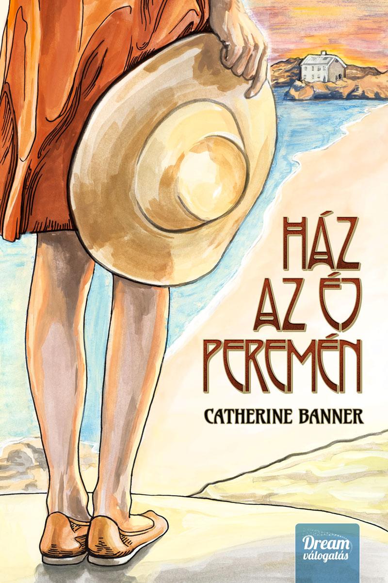 bookcovers - Catherine-Banner_Ház_az_éj_peremén.jpg