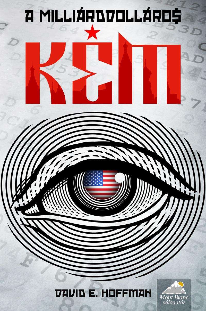 bookcovers - David-E-Hoffman-A-milliárd-dolláros-kém.jpg