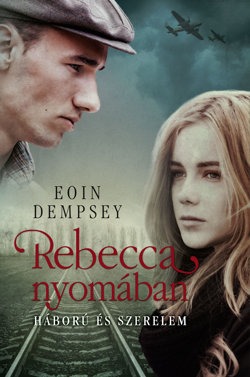 bookcovers - Eoin-Dempsey-RebeccaNyomában.jpg