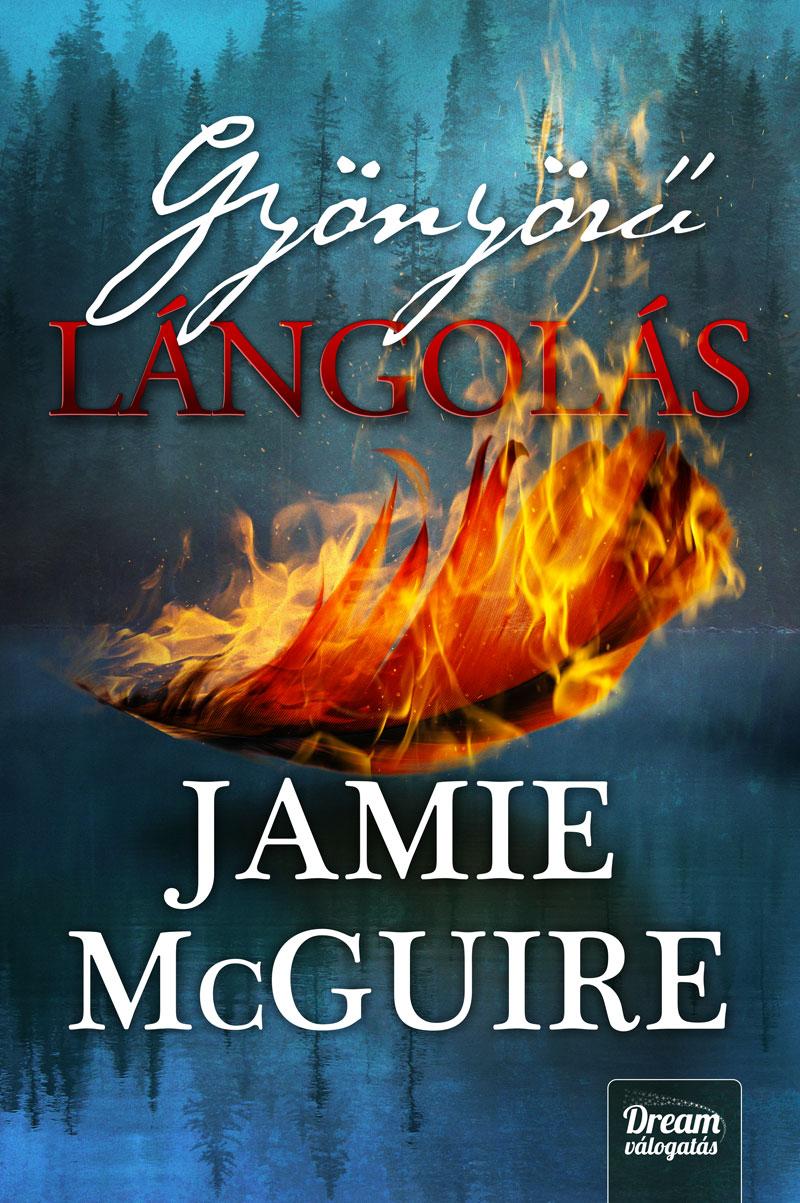 bookcovers - Jamie-McGuire_gyönyörű_lángolás.jpg