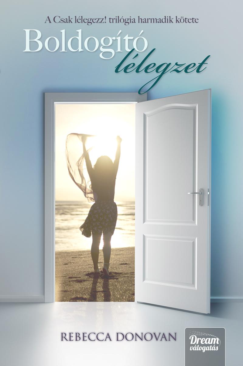 bookcovers - Rebecca_Donovan-boldogító_lélegzet.jpg